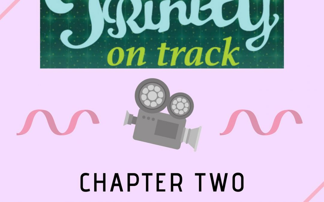 Trinity on Track – Chapter Two